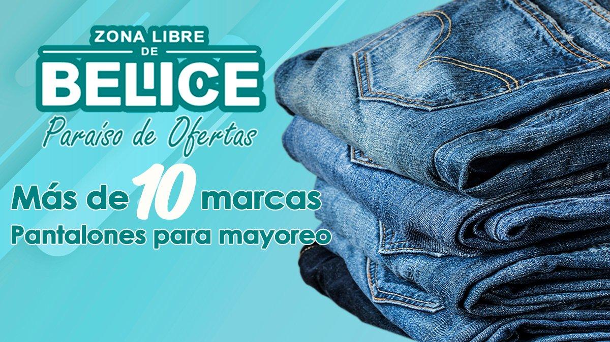Pantalones De Mezclilla Por Mayoreo Mas De 10 Marcas Zona Libre De Belice