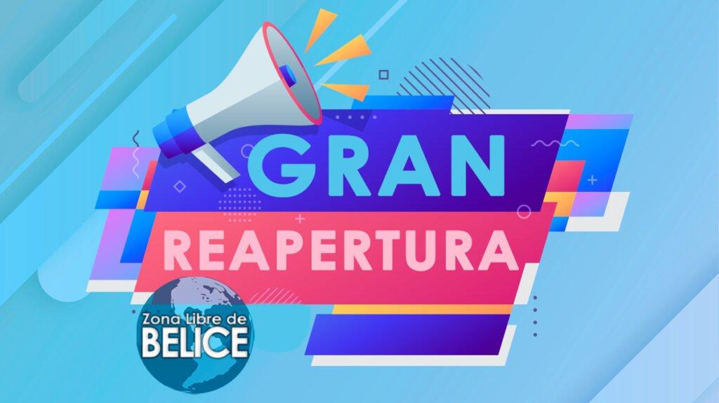 REAPERTURA DE LA ZONA LIBRE DE BELICE